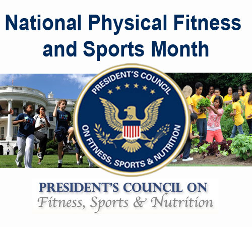 May is National Physical Fitness and Sports Month