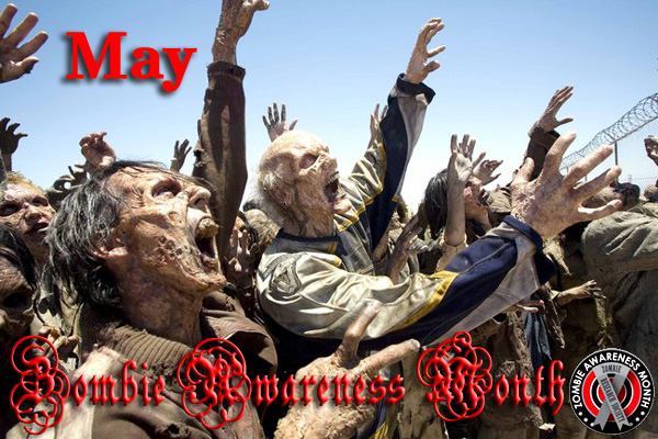 May is Zombie Awareness Month