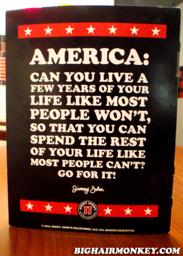 jimmy Johns has the best motivational quotes